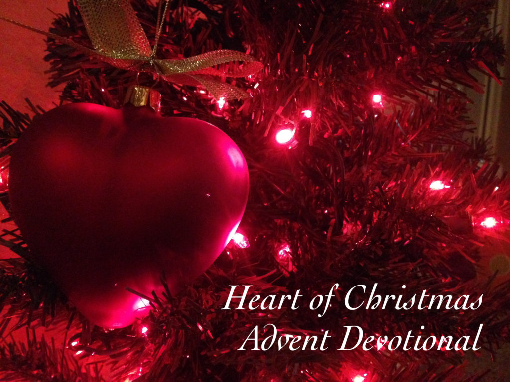 The Heart Of Christmas.It S Here The Annual Heart Of Christmas Advent Devotional